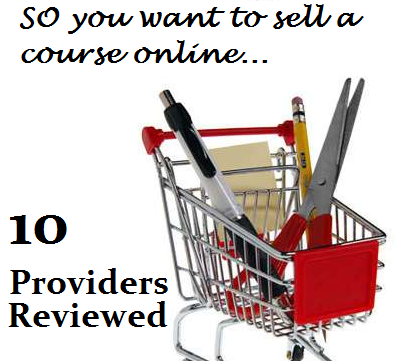 So You Want to Sell a Course Online: A Review of 10 Providers